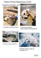 Cronica Cercetărilor Arheologice din România, Campania 2005. Raportul nr. 217, Vlădeni, Popina Blagodeasca<br /><a href='http://foto.cimec.ro/cronica/2005/217/rsz-8.jpg' target=_blank>Priveşte aceeaşi imagine într-o fereastră nouă</a>